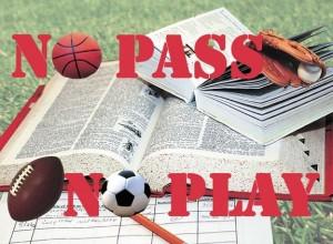 no pass, no play