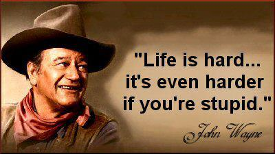 John Wayne speaks the truth.