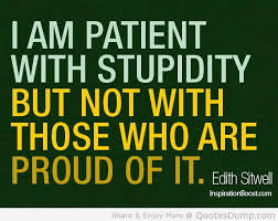 stupidity and patience