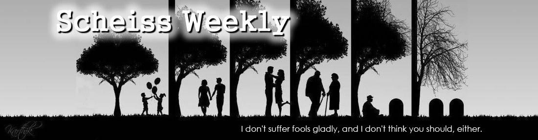 Scheiss Weekly