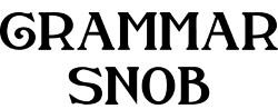 grammar, snob, English grammar